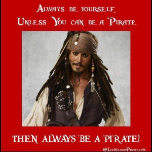Live lika a Pirate