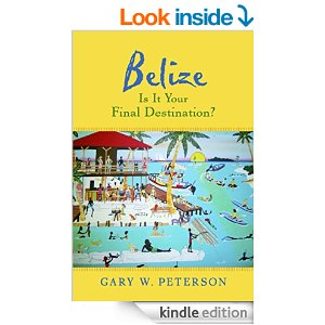 My new book about moving to Belize, released 5/4/2015
